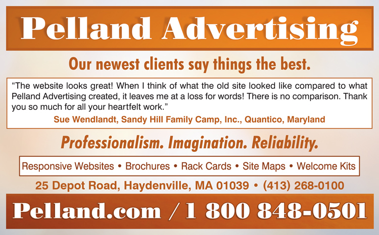 Pelland Advertising Ad - Our newest clients say things the best.